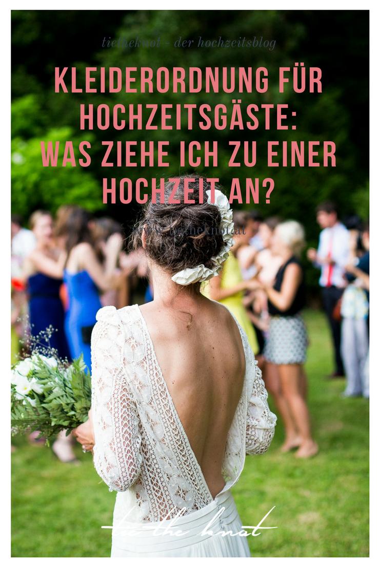 Kleiderordnung Fur Hochzeitsgaste Was Ziehe Ich Als Gast Zur Hochzeit An Hochzeitsgasteliste Hochzeit Freebies Und Hochzeitsmusik