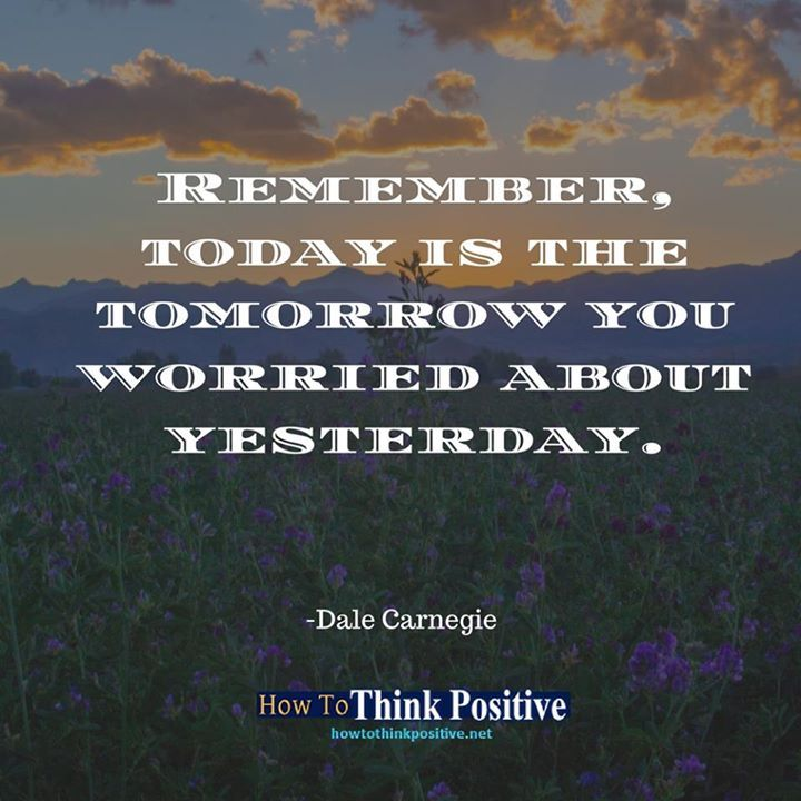 Remember, today is the tomorrow you worried about yesterday. #life #happy #quotes #inspiration #instagram #motivation #love #win #sad #quoteoftheday #success  #instagood #like #words #poetry #hope #wisdom #beautiful #knowledge #peace #loa #goodvibes howtothinkpositive.net/go