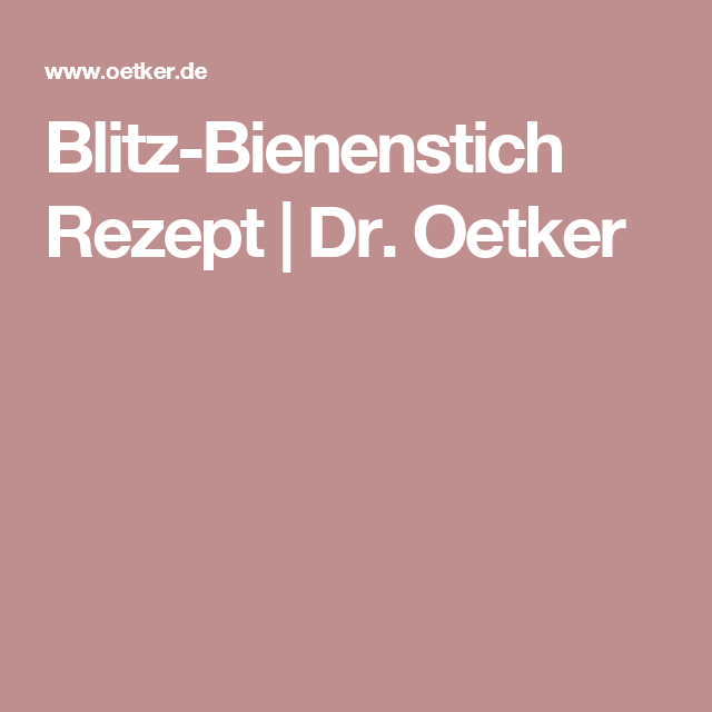 Blitz-Bienenstich Rezept | Dr. Oetker