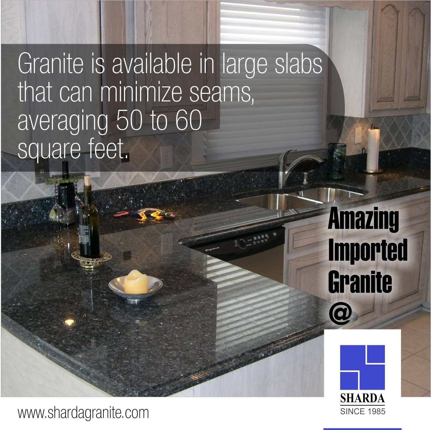 Granite is available in large slabs that can minimize seams
