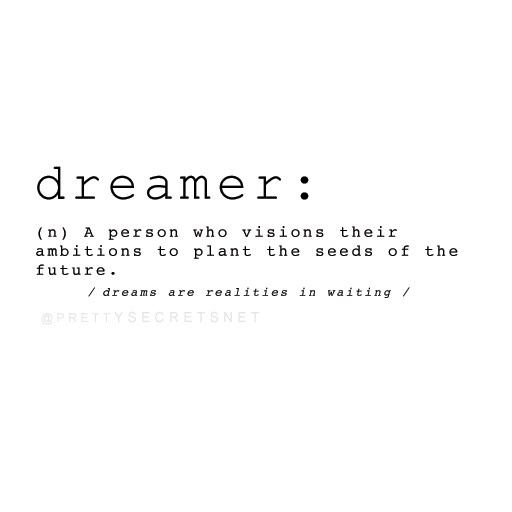 Dreamer Quotes Dreamer Quotes  Pinterest  Dreaming Quotes