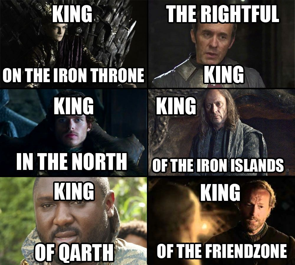 Pin By Michael Hawkins On Game Of Thrones Game Of Thrones King Game Of Thrones Meme Funny Games