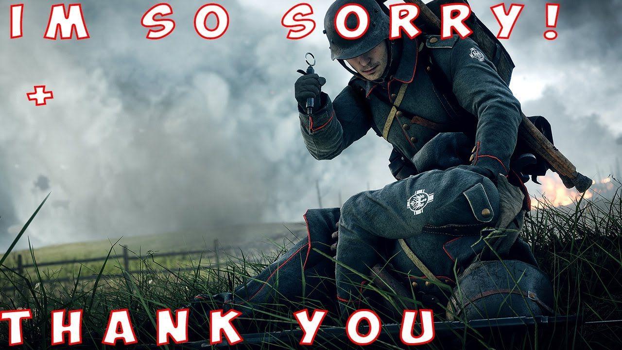 I M So Sorry Battlefield 1 Campaign Episode 10 Battlefield 1