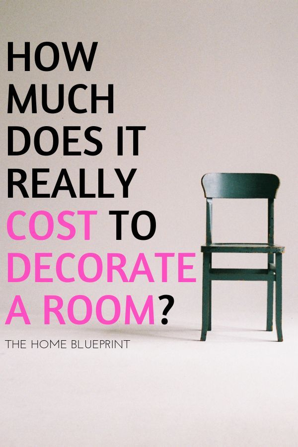 How Much Does It Really Cost To Decorate A Room? | Room ...