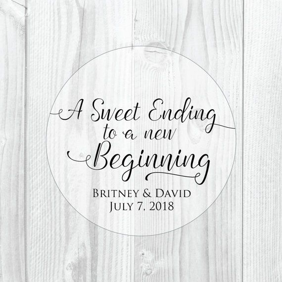 A sweet ending to a new beginning wedding favor by stickemuplabels clear labelsround