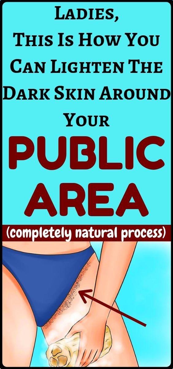 Come schiarire la pelle scura intorno alla tua area pubblica – Beauty Beauty