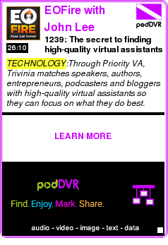 #TECHNOLOGY #PODCAST  EOFire with John Lee Dumas    1239: The secret to finding high-quality virtual assistants so YOU can focus on what YOU do best with Trivinia Barber    LISTEN...  http://podDVR.COM/?c=eb0373c5-fa11-3b45-eee9-fcd5e59907bf