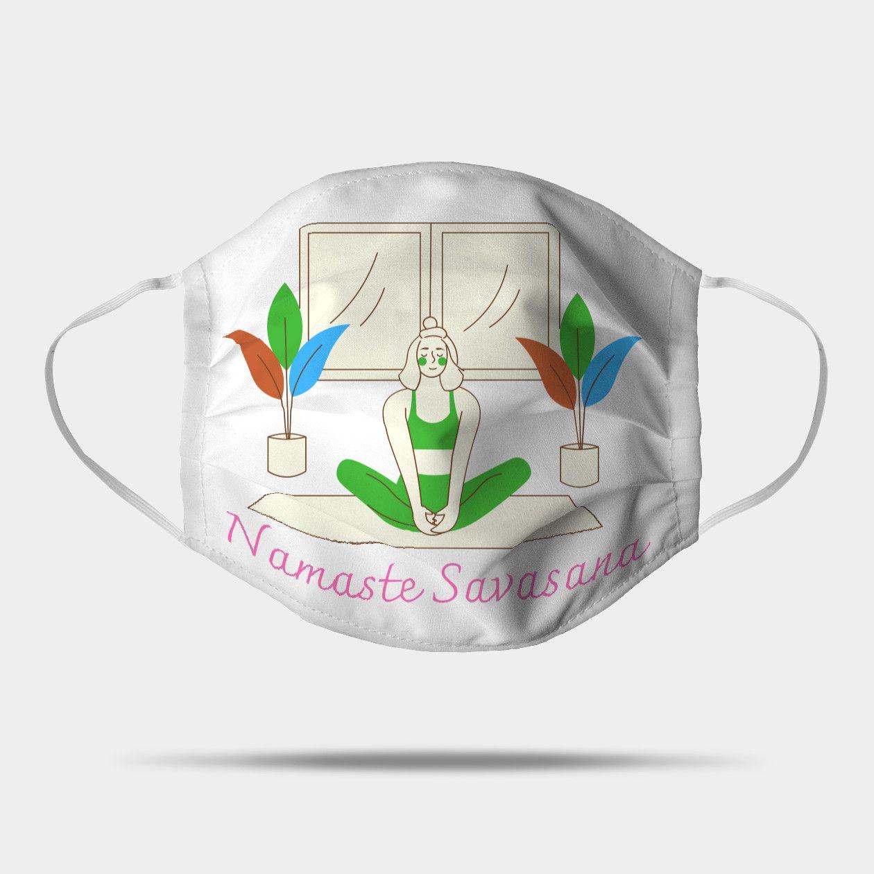 Namaste Savasana Face Mask in 50   Savasana, Namaste, Face mask