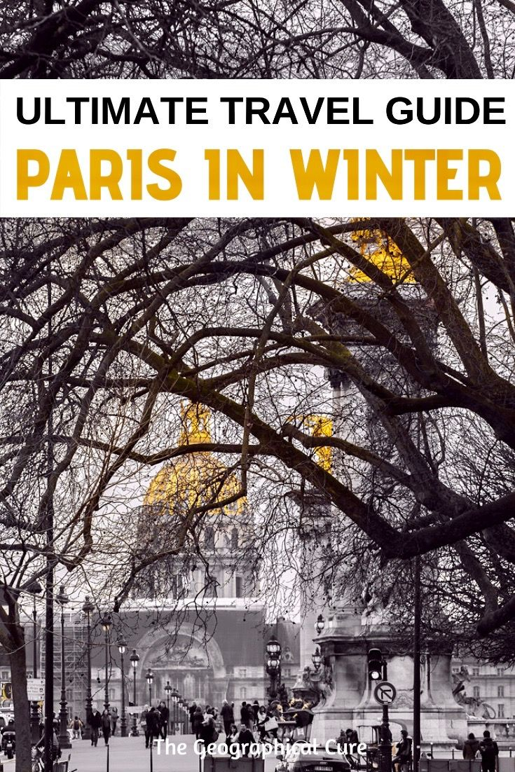 Best Cultural Things To Do In Paris In Winter In 2020 With Images
