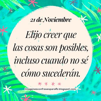 Imagenes Con Frases Del Día 21 De Noviembre Pensamientos