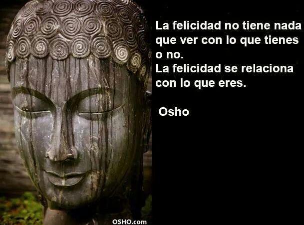 La felicidad ...
