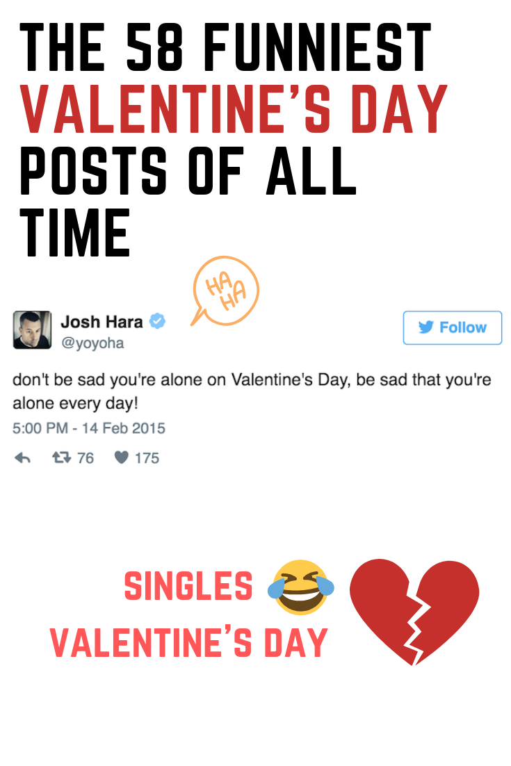 The 58 Funniest Valentine S Day Posts Of All Time Valentines Day Funny Meme Funny Valentine Memes Valentines Day Memes Single
