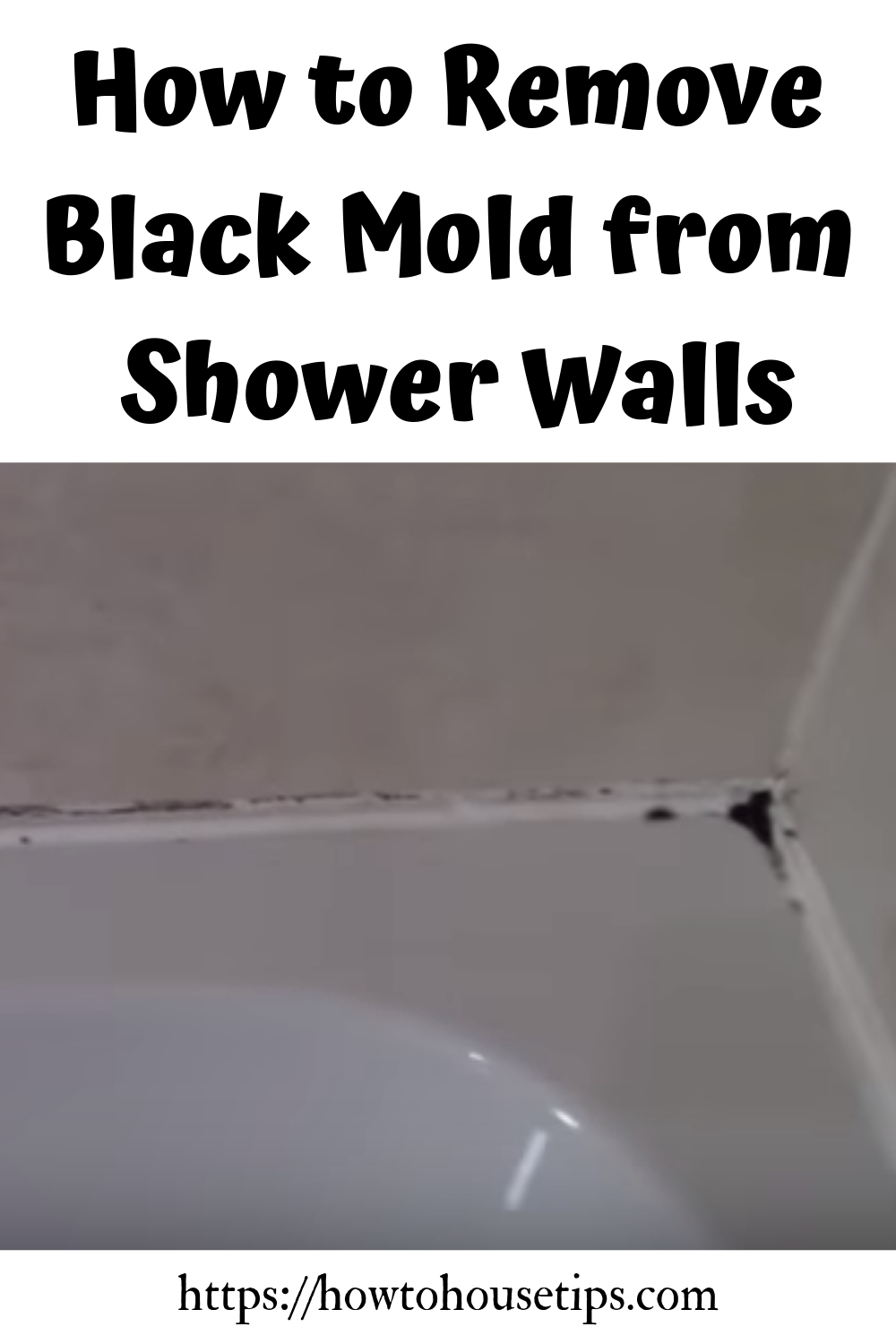 How to Remove Black Mold from Shower Walls and Caulking