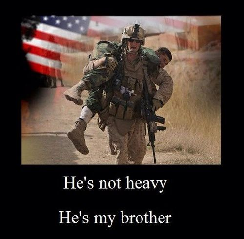 Military Brotherhood Quotes Military Heroes Military Military Life