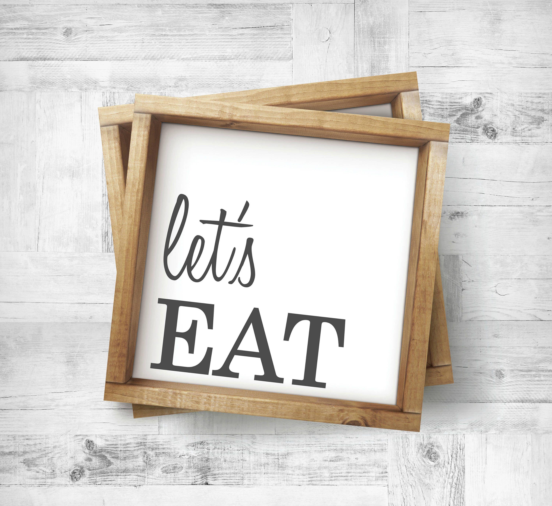 $10.00 Letu0027s Eat Sign|Framed Letu0027s Eat Wood Sign|Wood Kitchen Sign|Kitchen