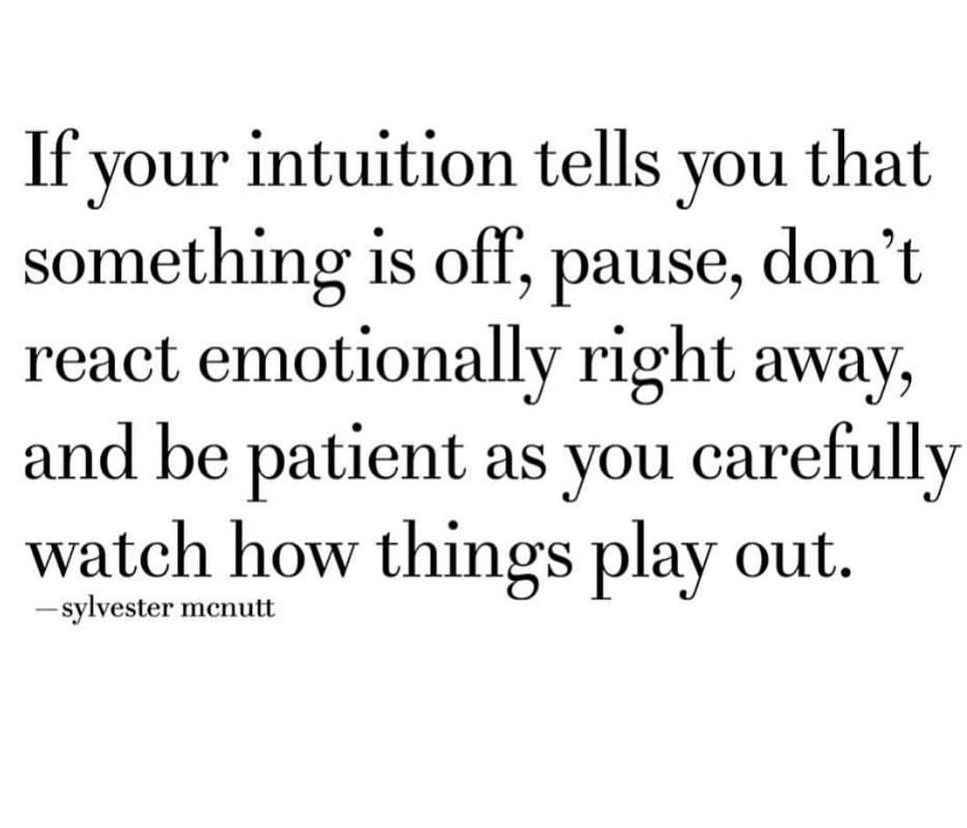 when your intuition tells you something