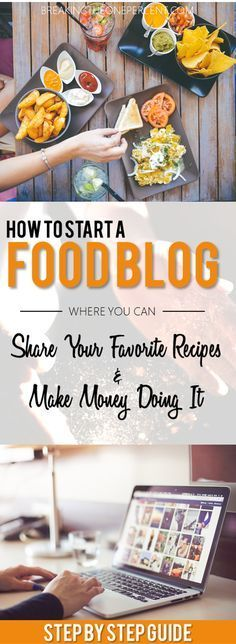Photo of How to Make Money with a Food Blog [Step-By-Step Guide]