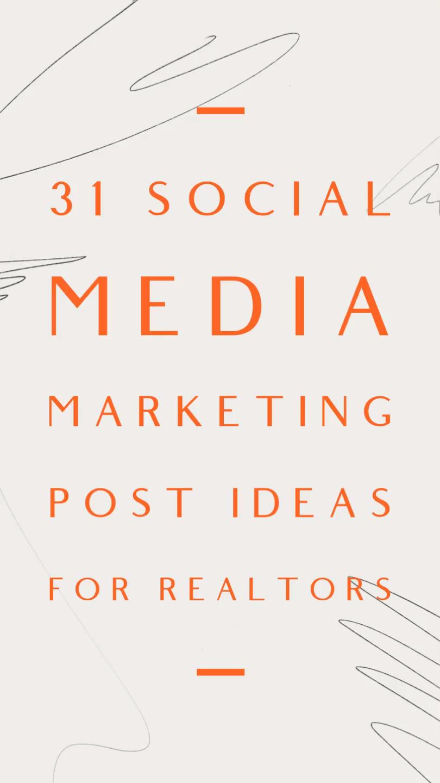 31 Social media post ideas for realtors