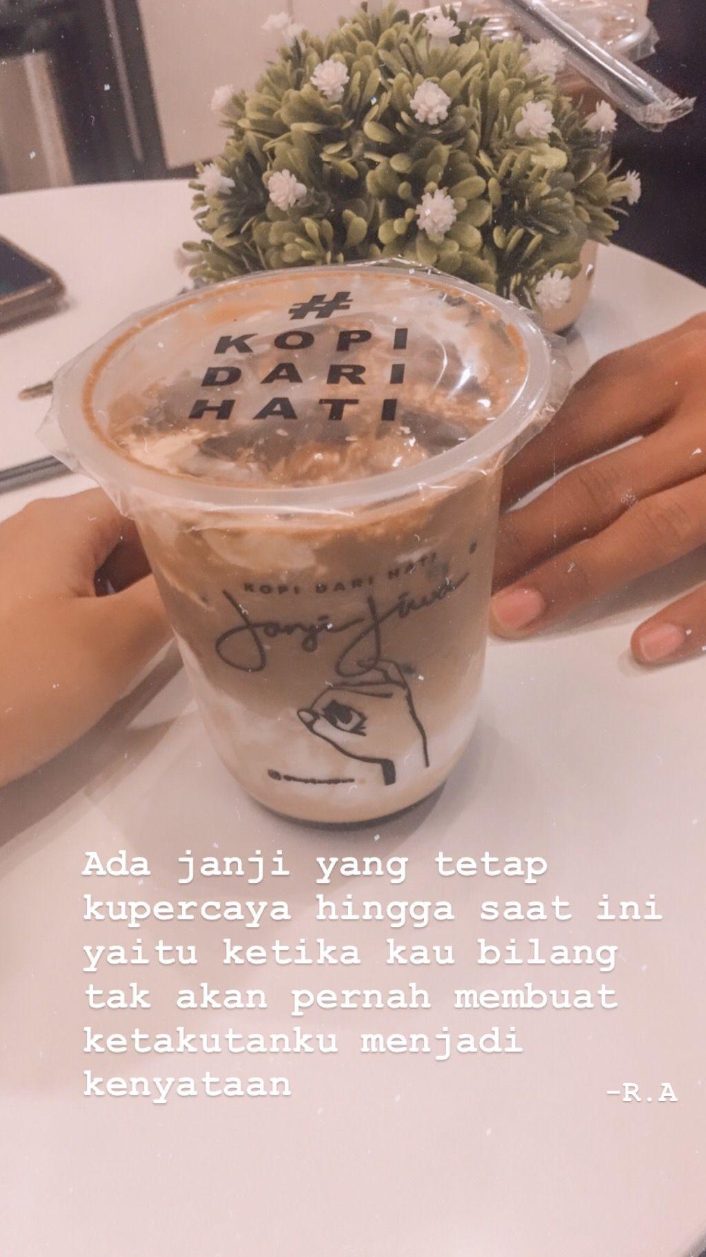 Janjijiwa Kopi Coffee Quotesindonesia Galau Sedih Dengan