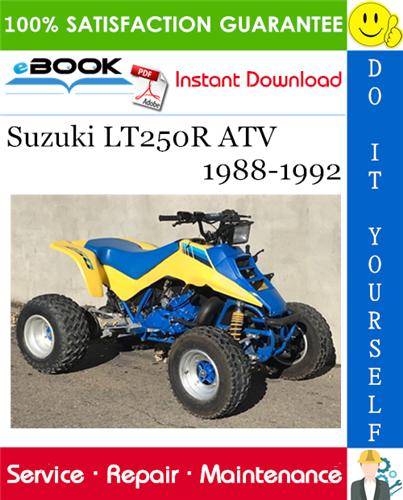 Suzuki Lt250r Atv Service Repair Manual 1988 1992 Download In 2020 Repair Manuals Atv Repair