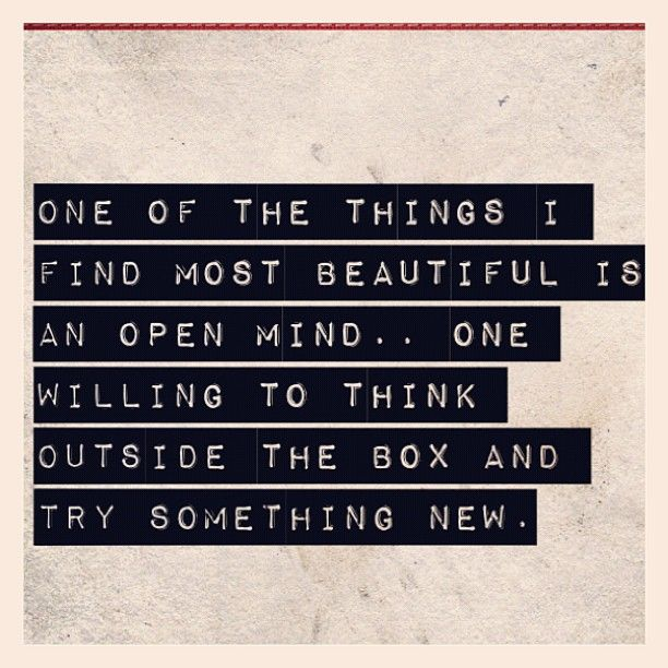 Open Mind Open Minded Quotes Mindfulness Quotes Powerful Words