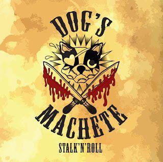 xUNDISPUTED ATTITUDEx: Dog's Machete - Stalk and Roll