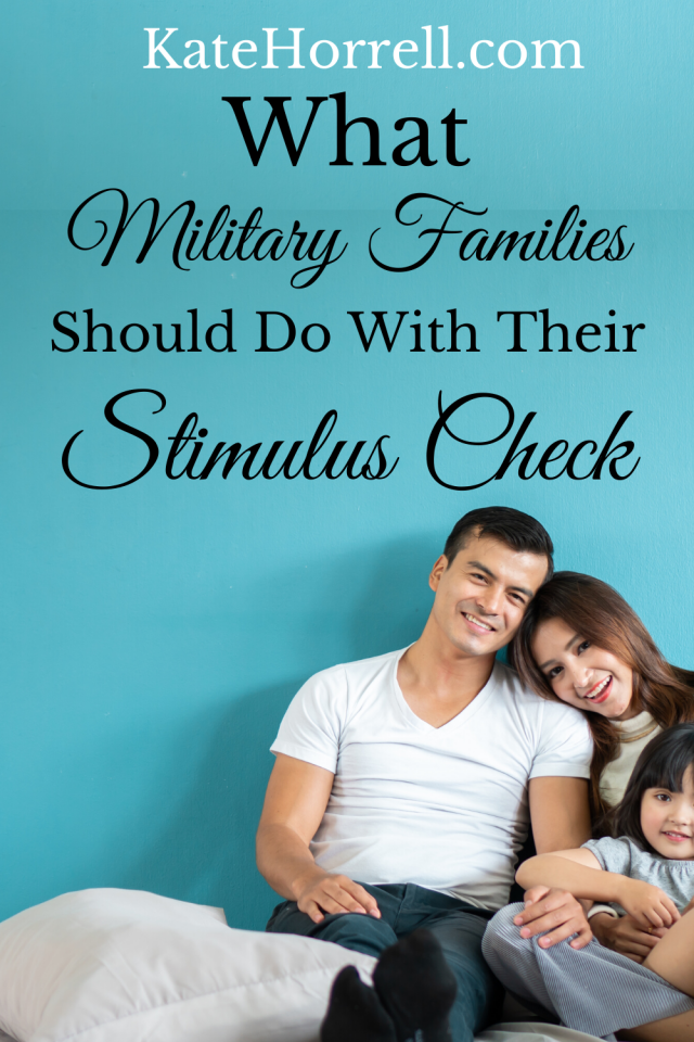 What Military Families Should Do With Their 2020 Stimulus
