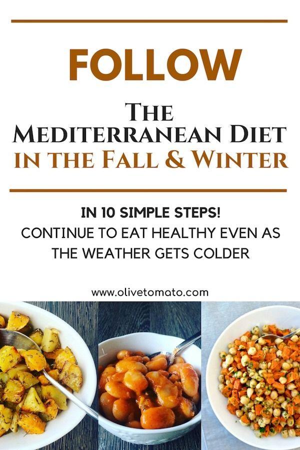 Photo of Befolgen Sie die Mittelmeerdiät im Herbst und Winter in 10 einfachen Schritten