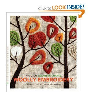 Kyuuto! Japanese Crafts: Woolly Embroidery: Crewelwork, Stump Work, Canvas Work, and More by Chronicle Books