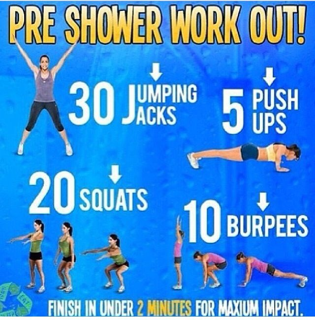 Exercise before shower