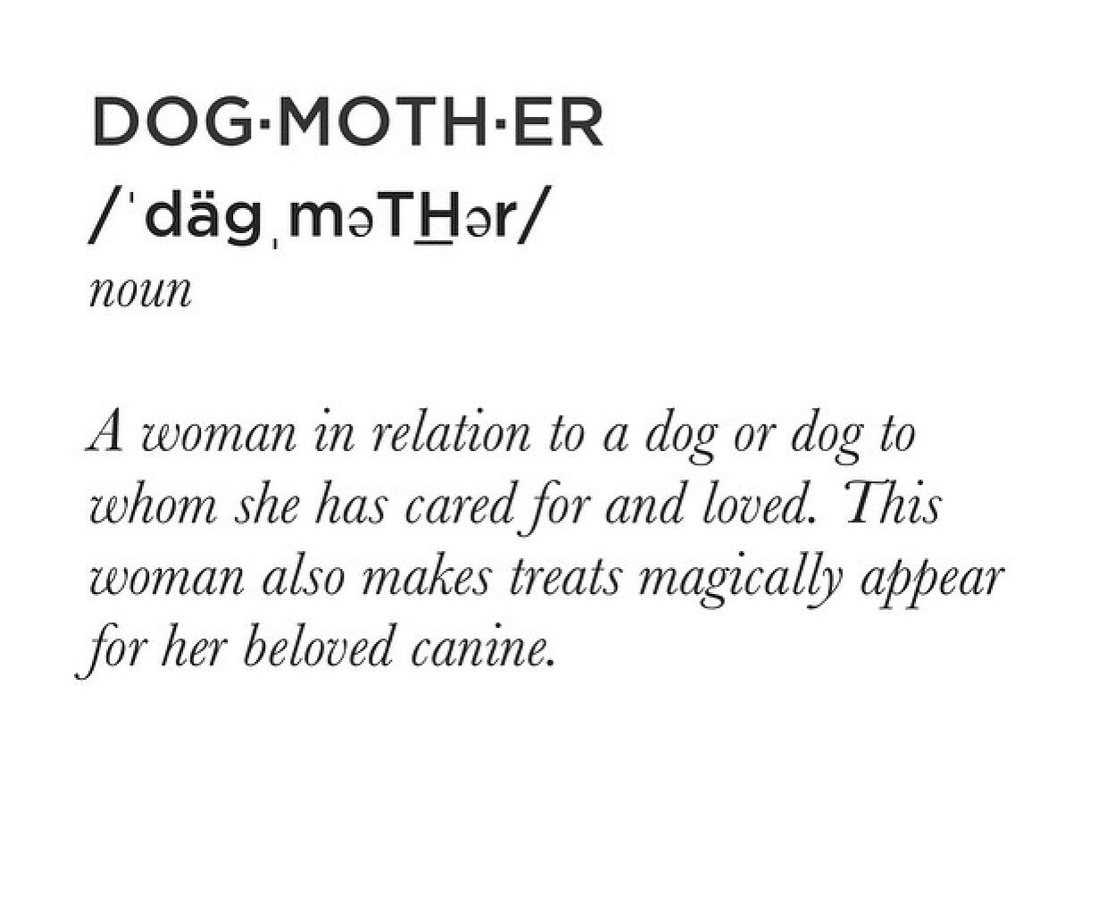 Dog Mother | Dog quotes, Relatable, Dogs