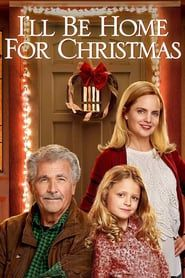 Ill Be Home For Christmas Movie.Hd 1080p I Ll Be Home For Christmas full movie