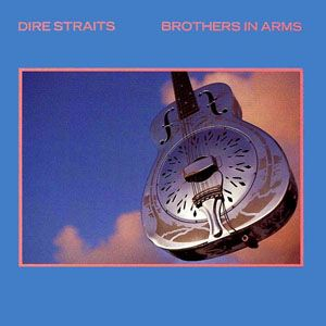 Dire Straits Brothers In Arms Brothers In Arms Dire Straits Classic Album Covers