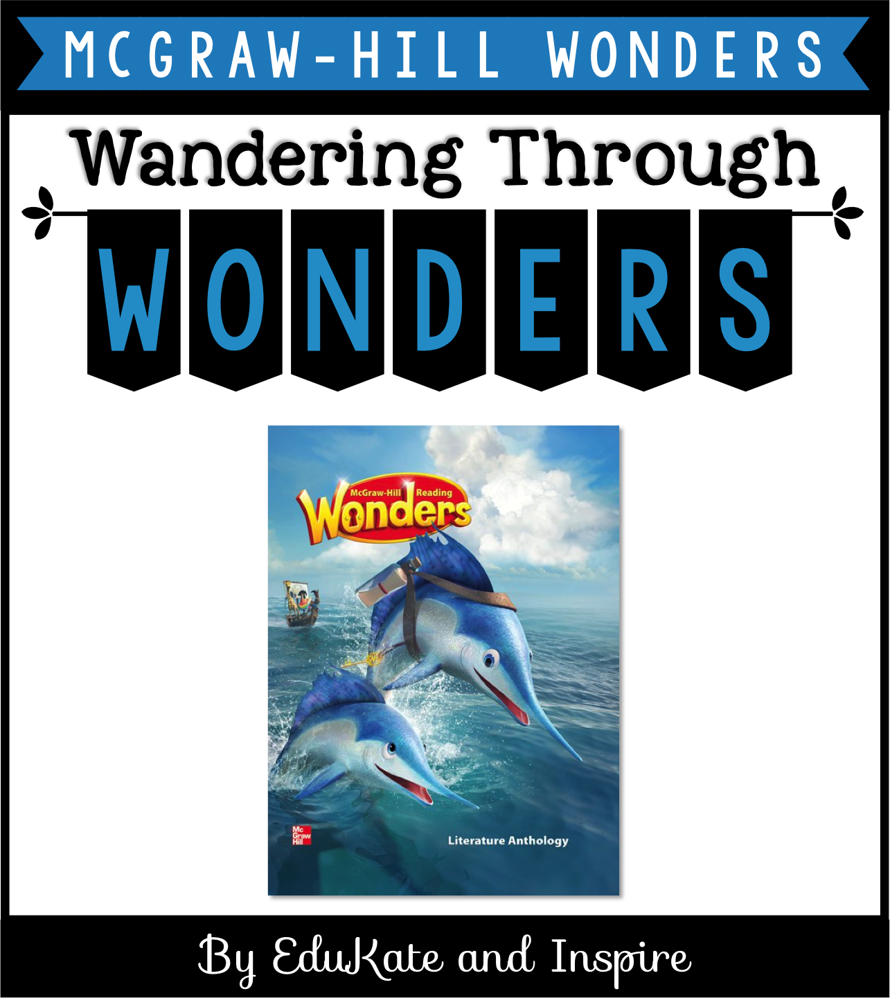 Wandering Through Wonders Mcgraw Hill Wonders Second Grade Overview