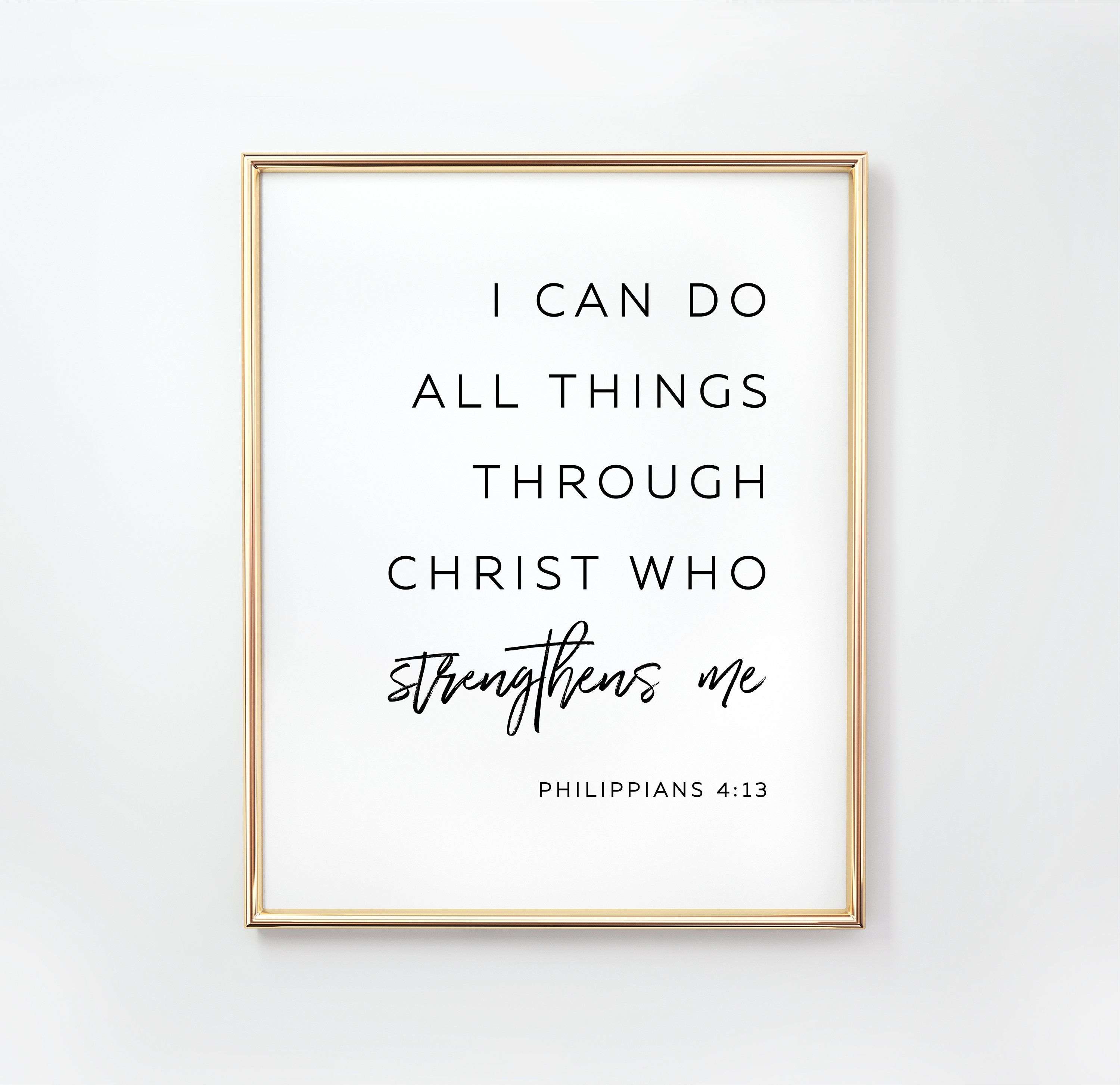 Philippians 4 13 I Can Do All Things Through Christ Bible Verse