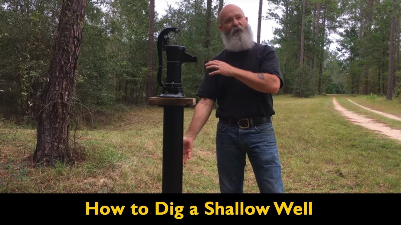 Digging a shallow well youtube dig water well