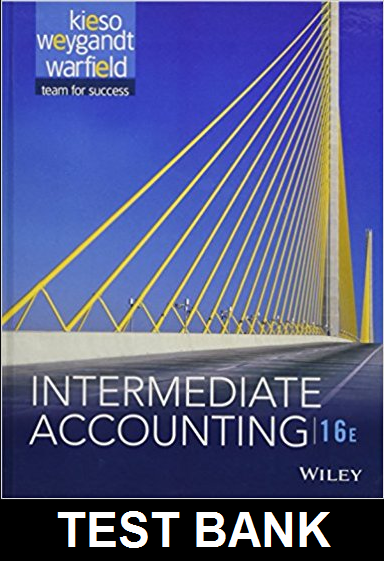 Test Bank Intermediate Accounting 16th Edition by Kieso buy
