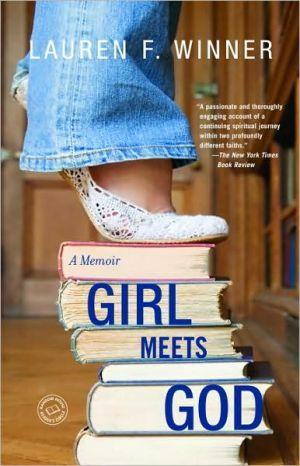 Girl Meets God: A Memoir