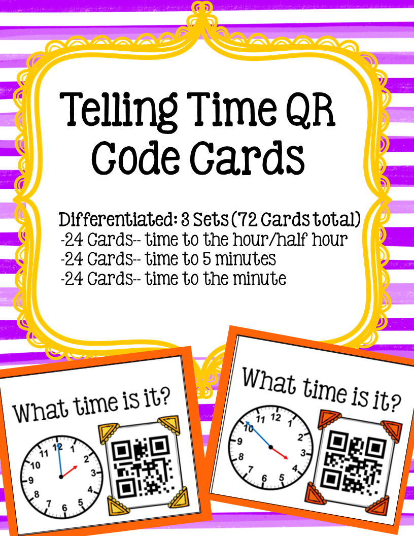 Telling Time QR Code Cards (to the half hour/hour, to 5 minutes, to ...