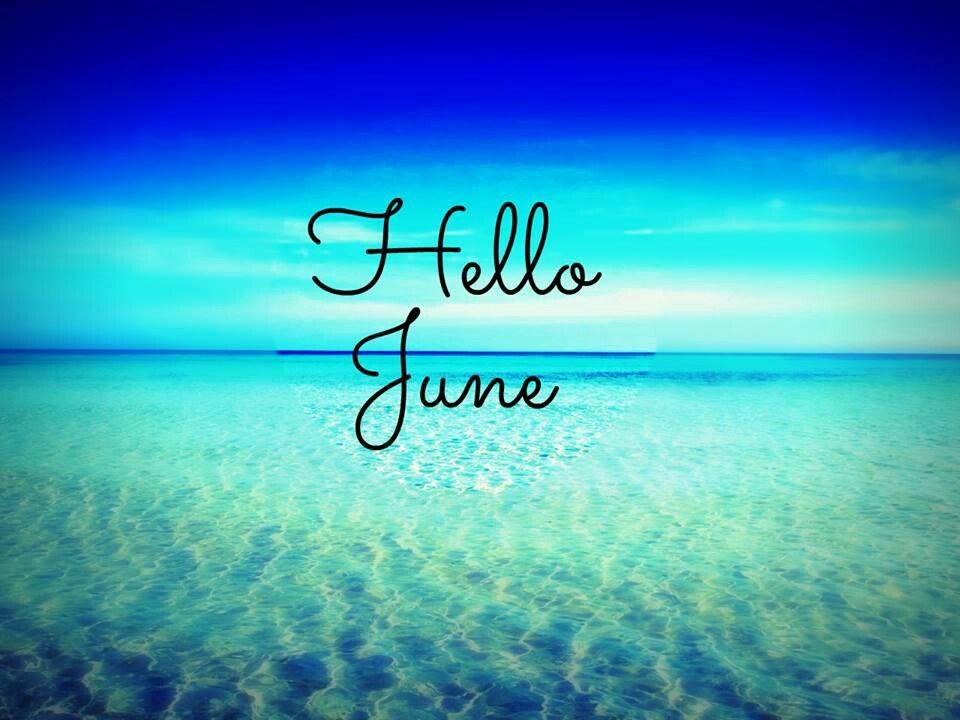 Hello June (With images) | Hello june, Months in a year