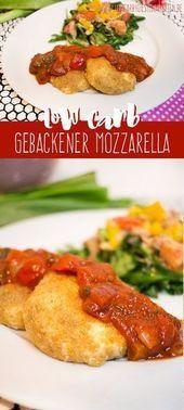 Leckere Beilage, schnell gemacht: Low Carb gebackener Mozzarella (glutenfrei) ww...,  #Beilage #Carb...