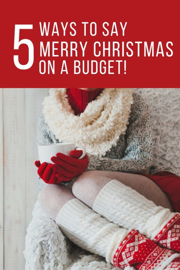 5 ways to say merry christmas on a budget
