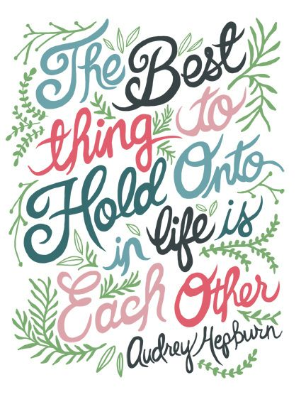 Audrey Hepburn quote that gives a visual to the words written