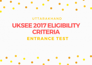 The UKSEE is a state level examination likewise alluded as Uttarakhand State Entrance Exam. The Uttarakhand Technical University sorts out this exam for inductions into first year of MCA, B.Pharma and BHMCT and second year of B.Tech, MCA and B.Pharma courses. Here we are giving point by point data about UKSEE Eligibility 2017. Visit at http://www.entrancezone.com/engineering/uksee-2017-eligibility-criteria/