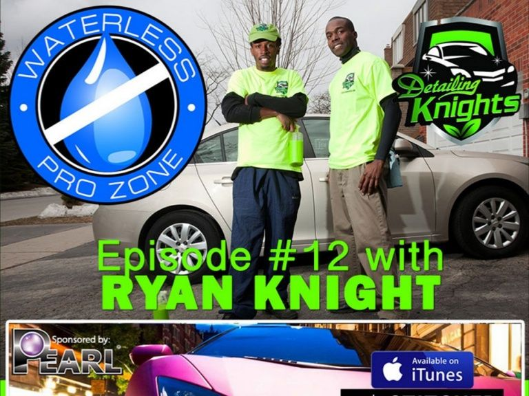 The Waterless Pro Zone With Ryan Knight Of The Detailing Knights Http Www Slideshare Net Cliffordcabel The Waterles Ryan Knight College Kids Working People