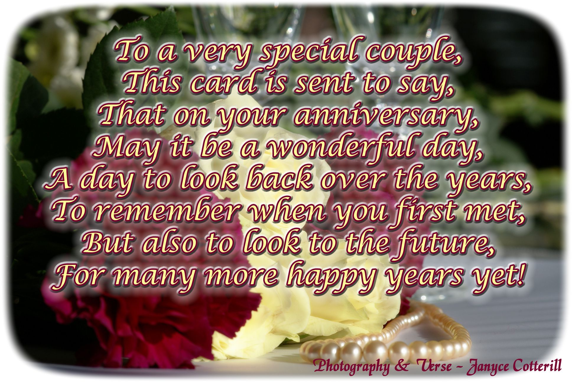 Anniversary Wishes This Is My Own Verse Feel Free To Use It In