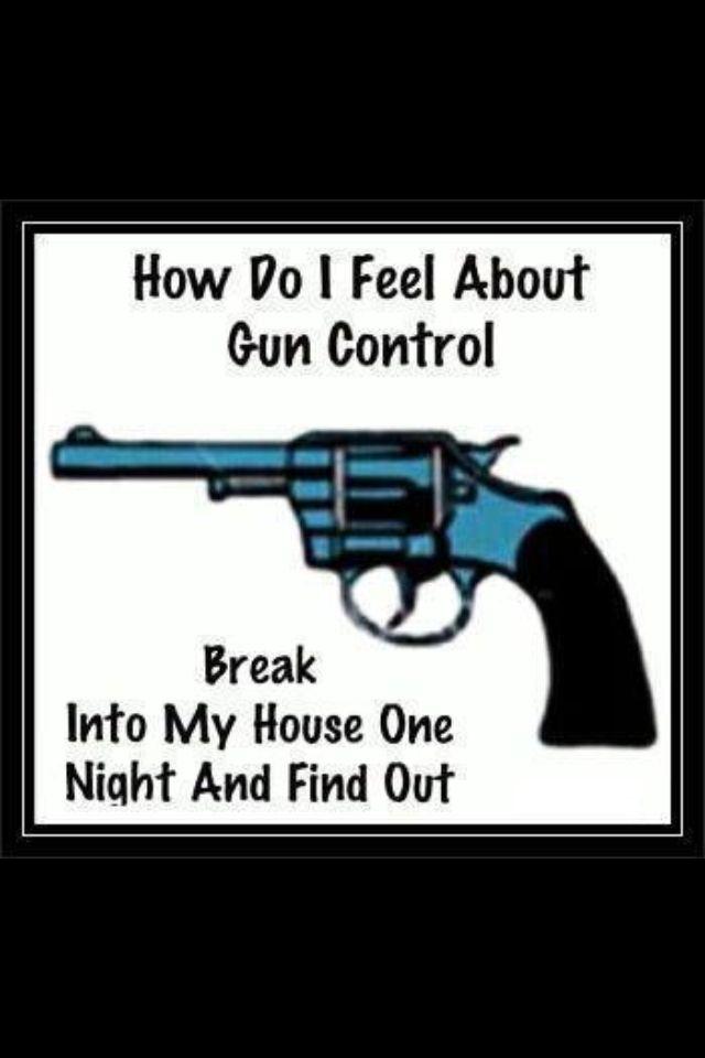 Pin On Funny Gun Sayings