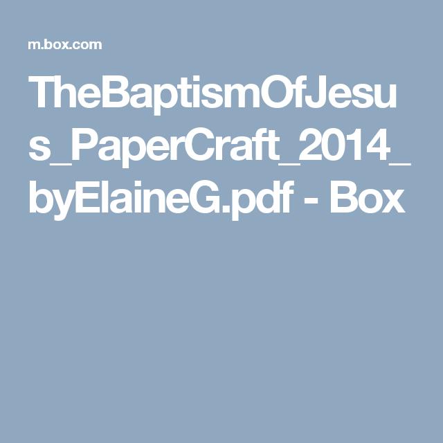 TheBaptismOfJesus_PaperCraft_2014_byElaineG pdf - Box | Object bible
