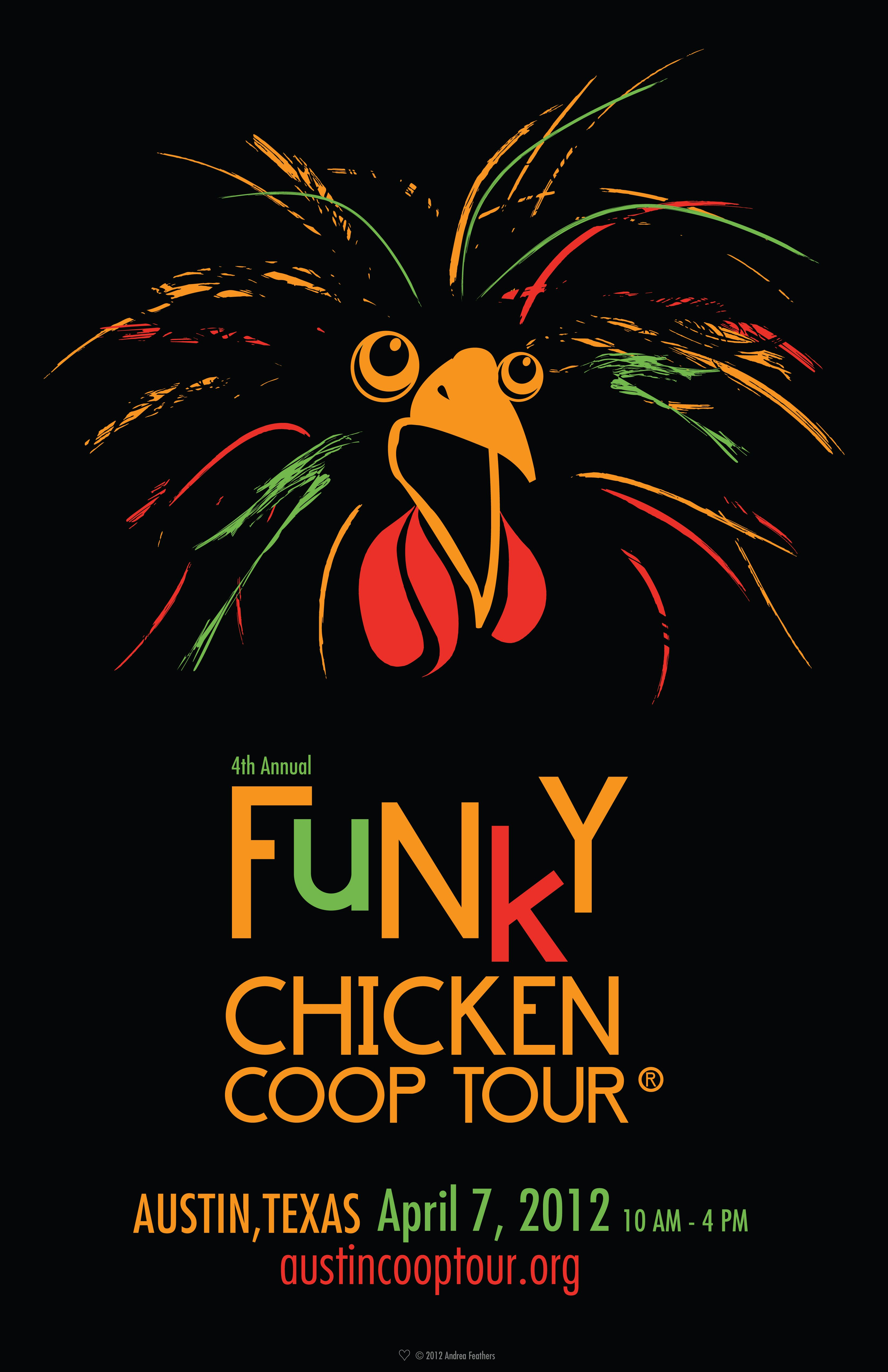 2012 The Funky Chicken Coop Tour Commemorative Poster. Poster art by Andrea Feathers: http://www.andreafeathers.com/
