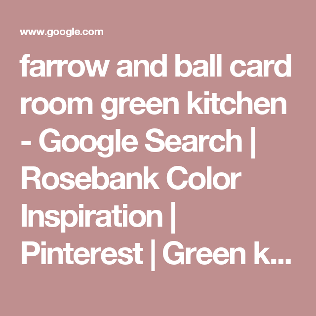 Best Farrow And Ball Card Room Green Kitchen Google Search 400 x 300